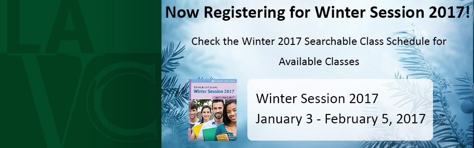 Looking for a winter class? Register for winter session 2017! check the Winter 2017 searchable class schedule for available classes. Classes start January 3.