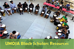 UMOJA Black Scholars Resources