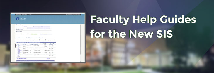 Faculty Help Guides for the New SIS