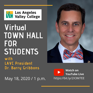 LAVC Virtual Town Hall on May 18 at 1 p.m. on YouTube