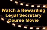 Watch a rewarding legal secretary course movie