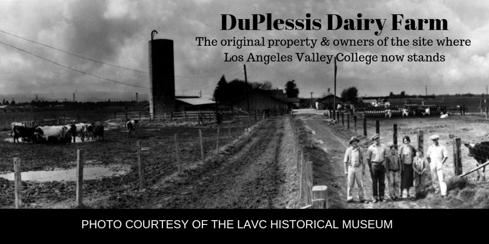 You're Invited to the LAVC Historical Museum Spring Open Houses